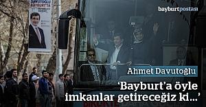 """Davutoğlu: """"Bayburt'tan göçü durduracağız"""""""