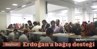 Erdoğan'a bağış için sıraya girdiler
