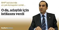 Karaoğlu, adaylık için istifasını...