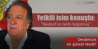 Karaoğlu: ''Bayburt'un tarihi boğulmuş''