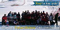 Kop'ta kar yok, sezon Palandöken'de açıldı