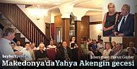 """Makedonya'da """"Türk Şiiri ve Yahya Akengin"""" gecesi"""