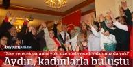 MHP'li Aydın kadınlarla buluştu