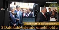 'Mobil SGM' ilk olarak Bayburt'ta