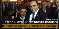 Özbek, Arpalı'da destek istedi