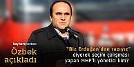 Özbek, o ismi açıkladı!