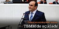 Özbek'ten MHP iddiası