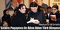 Paşayeva, Bayburt'u anlattı