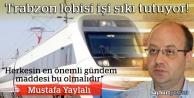 Trabzon lobisi işi sıkı tutuyor