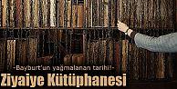Yağmalanan tarih: Ziyaiye Kütüphanesi
