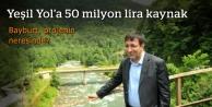 Yeşil Yol'a 50 milyon lira kaynak