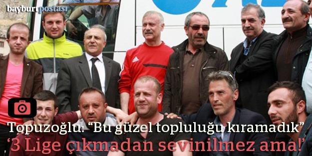 """Topuzoğlu: """"Bu güzel topluluğu kıramadık"""""""