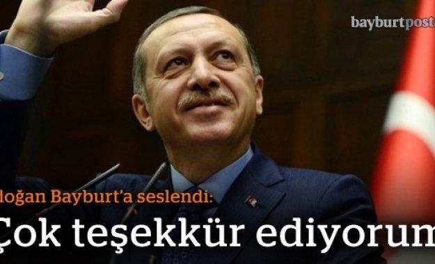 Erdoğan'dan Bayburt'a teşekkür
