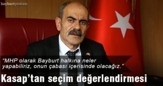 MHP İl Başkanı Kasap'tan seçim değerlendirmesi