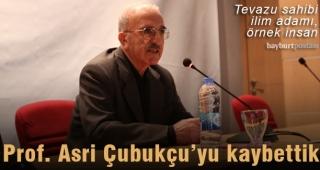 Prof. Asri Çubukçu'yu kaybettik