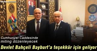 MHP Lideri Bahçeli, Cumartesi günü Bayburt'ta