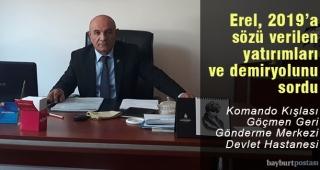 CHP İl Başkanı Necip Erel, 2019'da bitecek yatırımları sordu